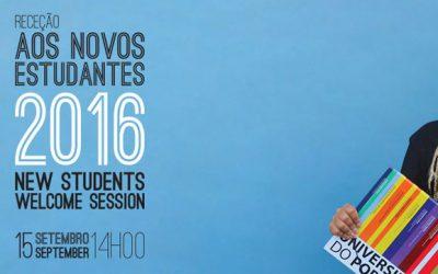 Sessão de Receção aos Novos Estudantes da U.Porto 2016/2017
